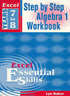Excel Step by Step Algebra 1: Step by Step Algegra 1 Workbook Year 7-8: Year 7-8 by Lyn Baker (Book, 2002)