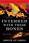 Interred With Bones 9780452289895 by Jennifer Lee Carrell Paperback