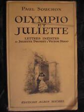 Paul Souchon Olympio et Juliette lettres Juliette Drouet à Victor Hugo Envoi