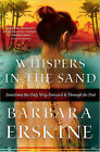 Whispers in the Sand by Barbara Erskine (Paperback / softback, 2011)