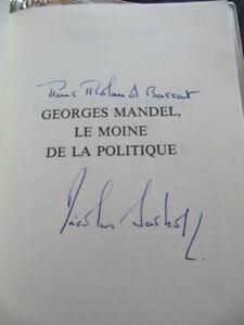 Livre Ecrit Par N Sarkozy Avec Dedicace Nicolas Sarkozy Le Moine De La Politique Ebay