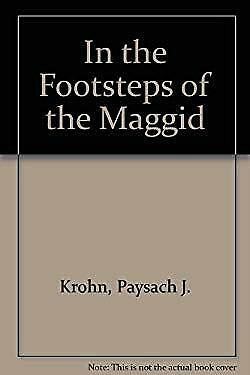 In the Footsteps of the Maggid by Krohn, Paysach J.