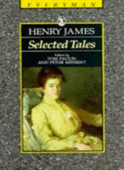 Selected Tales James (Everyman's Library (Paper)) By Henry James