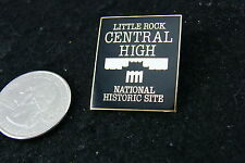 LITTLE ROCK CENTRAL HIGH NATIONAL HISTORIC SITE PIN