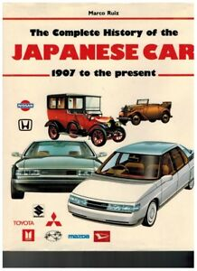 The-Complete-History-of-the-Japanese-Car-1907-to-Present-Marco-Ruiz-1986-Book