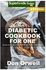 Natural Weight Loss Transformation: Diabetic Cookbook for One : Over 210...