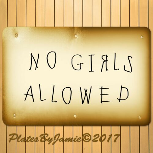 "NO GIRLS ALLOWED MAN CAVE FUNNY NOVELTY SIGN WALL ART DECOR 12/""x8/"" ALUMINUM SIGN"