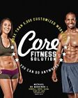Core Fitness Solution: More Than 5,000 Customized Workouts You Can Do Anywhere by Michael De Medeiros, Kendall Wood (Paperback, 2014)