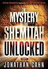 The Mystery of the Shemitah Unlocked: The 3,000-Year-Old Mystery That Holds the Secret of America's Future, the World's Future, and Your Future! by Jonathan Cahn (DVD video, 2015)