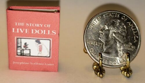 1:12 SCALE MINIATURE BOOK THE STORY OF LIVE DOLLS JOSEPHINE SCRIBNER GATES
