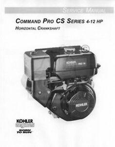 Kohler Command Pro Cs Cs4 Cs6 Cs8 5 Cs10 4 6 8 5 10 12 Hydro Hp Service Manual Ebay