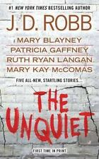 The Unquiet by Patricia Gaffney, Mary Blayney, Mary Kay McComas, Ruth Ryan...