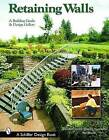 Retaining Walls: A Building Guide and Design Gallery by Tina Skinner (Paperback, 2003)