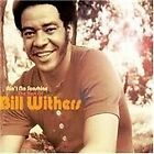 Bill Withers - Ain't No Sunshine (The Best of , 2008)