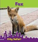 Fox: City Safari by Isabel Thomas (Hardback, 2014)