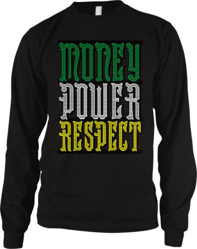 Money Power Respect Lyrics Sayings Swag Hype Music Long Sleeve Thermal