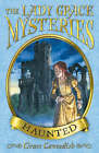 The Lady Grace Mysteries: Haunted by Grace Cavendish (Paperback, 2008)