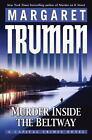 Murder Inside the Beltway : A Capital Crimes Novel by Margaret Truman (2008, Hardcover)