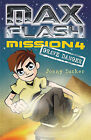 Max Flash: Grave Danger by Little Tiger Press Group (Paperback, 2008)