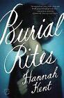 Burial Rites by Hannah Kent (Paperback / softback, 2014)