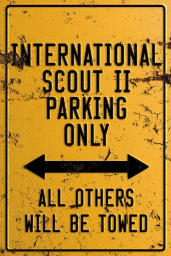home International Scout II parking sign for garage man cave