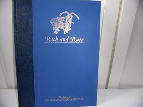 """Rich and Rare"" Story of Dawson International by Jackie Moore, Hardback Book"