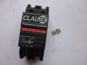 14900 claude ECRETEUR 250V protection /& systémes