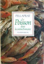 Le Poisson dans la Cuisine Française - Pellaprat - Edition Flammarion de 1981