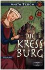 Die Kreßburg von Anita Tesch (2015, Taschenbuch)