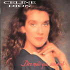 Des Mots Qui Sonnent by Celine Dion (CD, May-1992, Columbia (USA))
