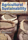 Agricultural Sustainability: Principles, Processes and Prospects by Taylor & Francis Ltd (Paperback, 2006)