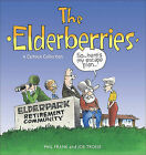 The Elderberries by Phil Frank, Joe Troise (Paperback / softback, 2008)