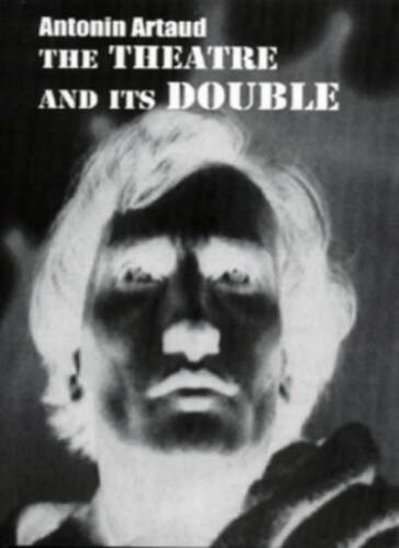1 of 1 - The Theatre and Its Double (New Paris Editions) By Antonin Artaud, Victor Corti