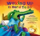 Book and CD: Waking up Is Hard to Do (2010, Hardcover)