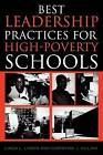 Best Leadership Practices for High-poverty Schools by Linda L. Lyman, Christine J. Villani (Paperback, 2004)