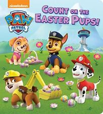 Count on the Easter Pups! (PAW Patrol) by Random House (2018, Board Book)