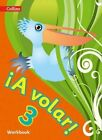 A Volar Workbook Level 3: Primary Spanish for the Caribbean by HarperCollins Publishers (Paperback, 2015)