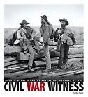 Civil War Witness: Mathew Brady's Photos Reveal the Horrors of War by Don Nardo (Paperback / softback, 2013)