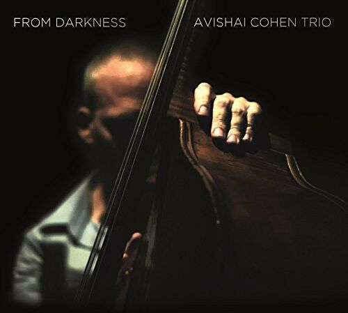 Avishai Cohen - From Darkness [New CD] UK - Import