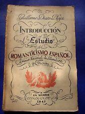 1942 ESTUDIO ROMANTICISMO ESPAÑOL  GUILLERMO DIAZ PLAJA ESPASA CALPE SPANISH