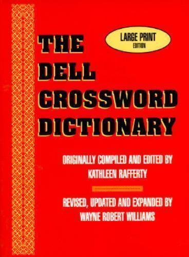 The Dell Crossword Dictionary Williams, Wayne Robert, Doherty, Margaret S., Raf