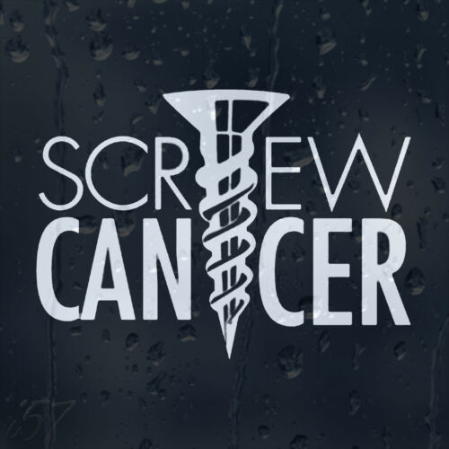 Screw Cancer Car Decal Vinyl Sticker For Window Or Bumper Or Panel