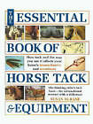 The Essential Book of Horse Tack and Equipment by Susan McBane (Hardback, 2000)