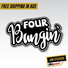 Four Bangin V2  sticker decal vinyl  illmotion JDM import tuner