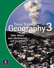 Think Through Geography: 3: Student Book by Julie Mickleburgh, Mike Hillary, Jeff Stanfield (Paperback, 2002)