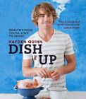 Dish it Up by Hayden Quinn (Paperback, 2013)