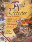 Tarot Decoder: Interpret the Symbols of the Tarot and Increase Your Understanding of the Cards by Kathleen McCormack (Paperback / softback, 2014)