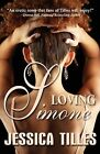 Loving Simone by Jessica Tilles (Paperback, 2009)