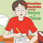 Estimation Mountain and the Valley of Tens by Heather Ricco (Paperback / softback, 2013)