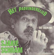 """SJAKIE SCHRAM - Het Padvinderslied (1967 VINYL SINGLE 7"""" ARTONE PS)"""